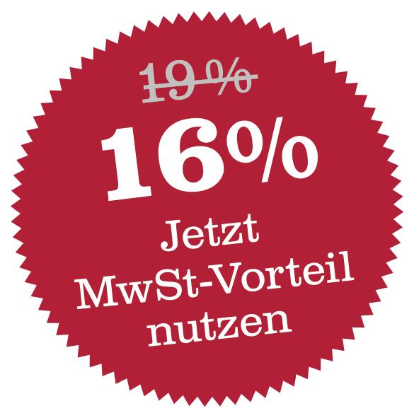 16% Jetzt MwSt-Vorteil nutzen